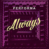 PERFORMA, Always, Cover