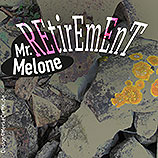 Mr. Melone, Retirement, Cover