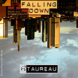 TAUREAU, Falling Down, Cover