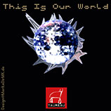 TAUREAU, This Is Our World, Cover