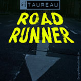 TAUREAU, Road Runner, Cover