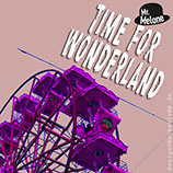 Musik Frankfurt: KUGKmusique, Mr. Melone, Time For Wonderland, Cover