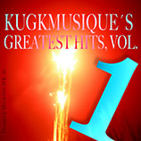 Electro Music, Frankfurt, Compilation, mp3, Kugkmusique's Greatest Hits, Vol. 1