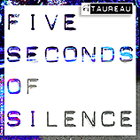 Musik, Frankfurt, KUGKmusique, Taureau, Five Seconds Of Silence, MP3, Download, Music