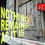 Musik, Frankfurt, KUGKmusique, Taureau, Nothing Remains As It Is, MP3, Download, Music