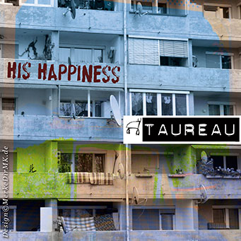 TAUREAU, His Happiness, Kurt Kreft, Cover